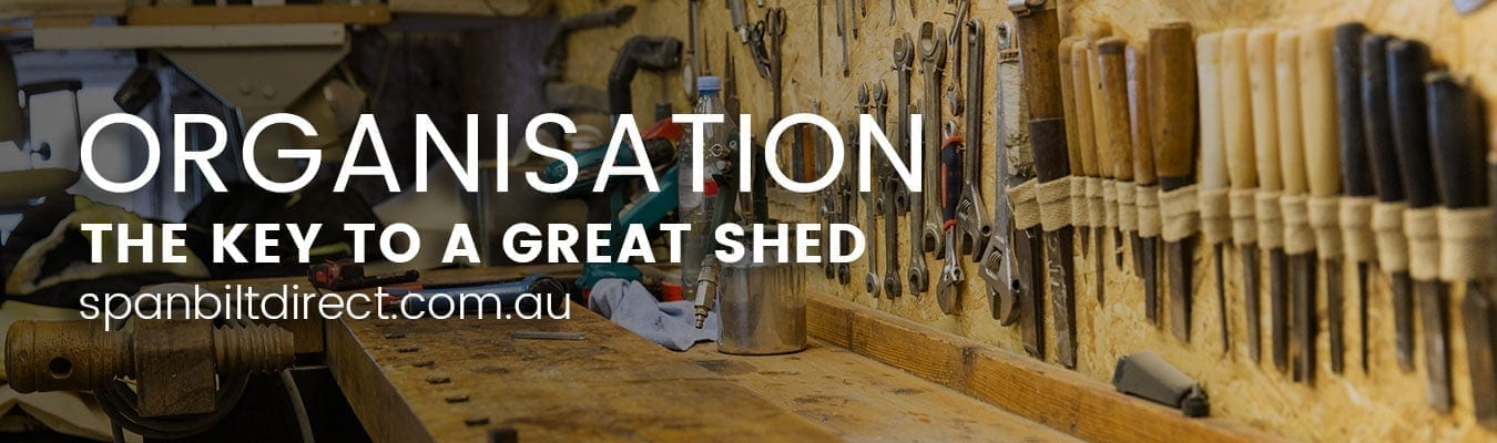 The organised Shed   Spanbilt Direct
